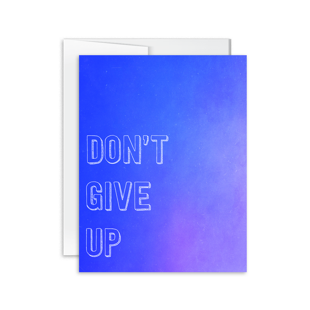 Don't Give Up Card [product type] - Hello Happiness Card Co