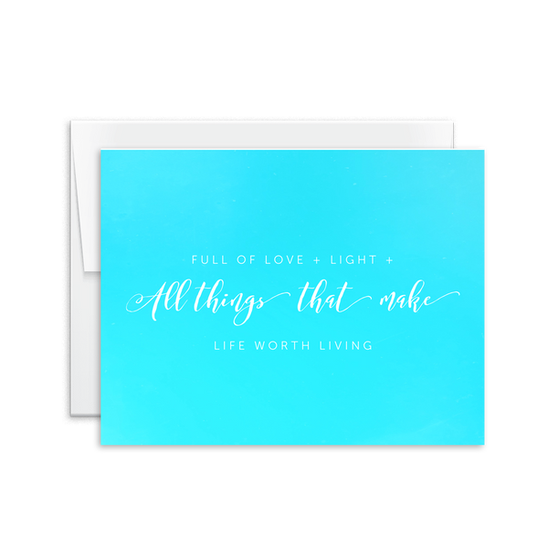 Full of Love + Life + All Things That Make Life Worth Living Card [product type] - Hello Happiness Card Co