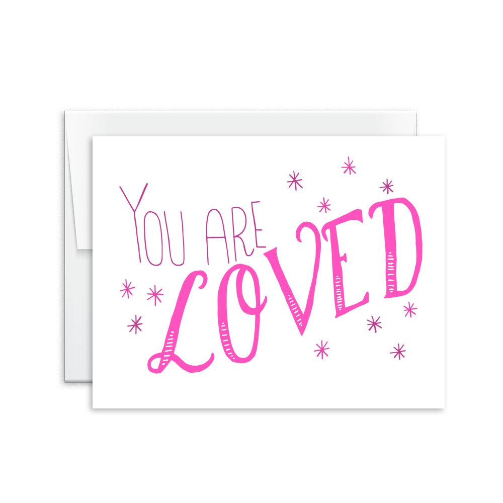 You Are Loved Card [product type] - Hello Happiness Card Co