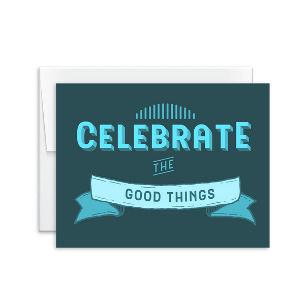 Celebrate the Good Things Card [product type] - Hello Happiness Card Co