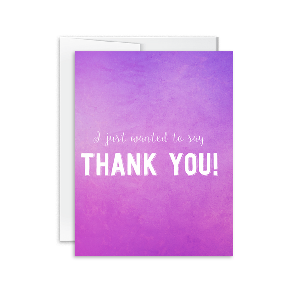 I Just Wanted to Say Thanks Card [product type] - Hello Happiness Card Co