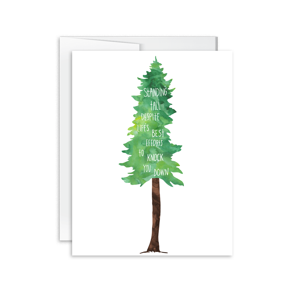 standing tall despite life's best efforts to knock you down encouragement greeting card