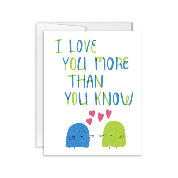 Hand drawn i love you more than you know greeting card cute