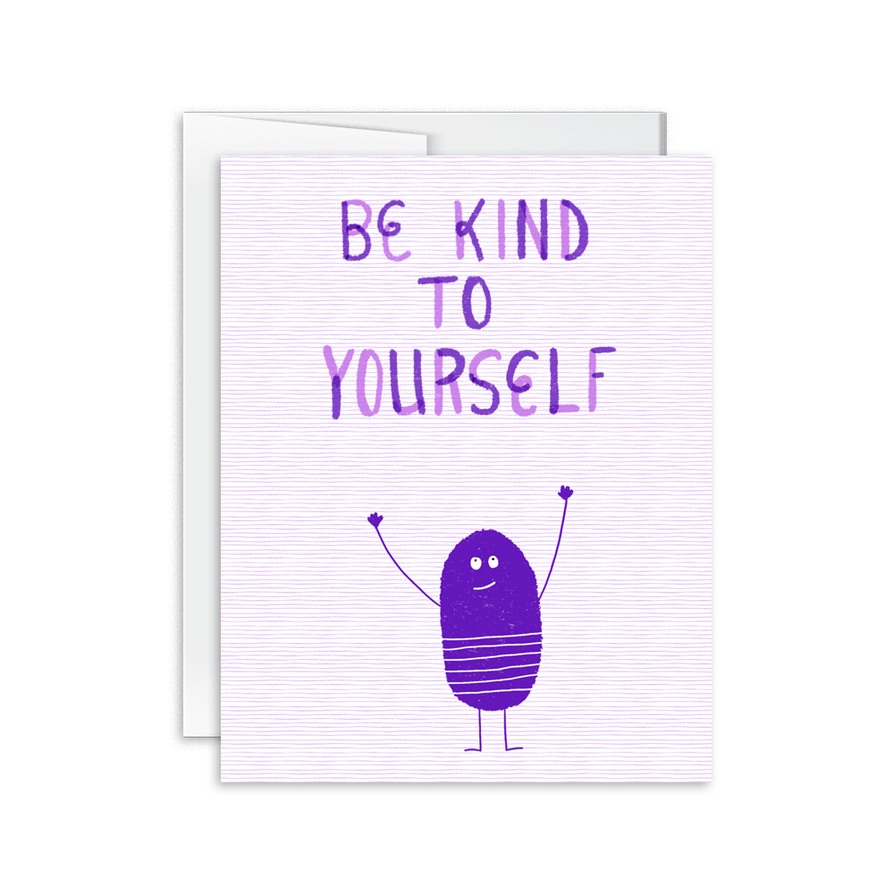be kind to yourself hand drawn encouragement card