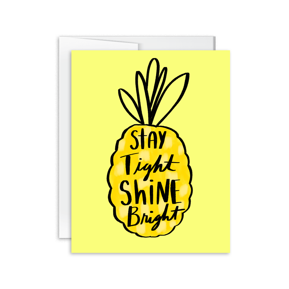 stay tight shine bright pineapple greeting card