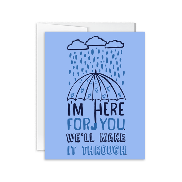 i'm here for you, we'll make it through hand lettered encouragement card