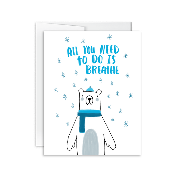 hand drawn polar bear breathe encouragement card