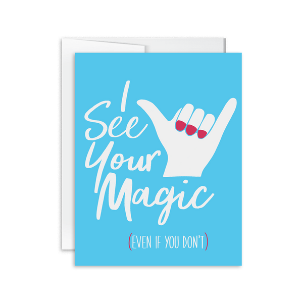 i see your magic hand lettered greeting card