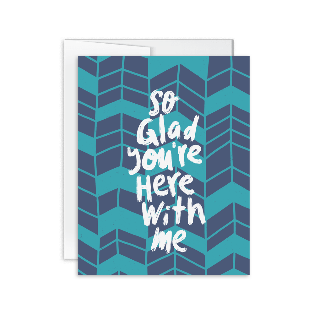 So glad you're here with me hand lettered greeting card