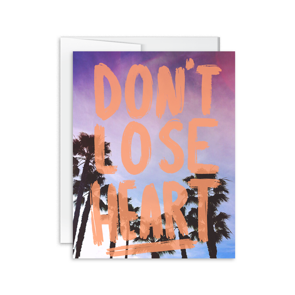 don't lose heart hand lettered greeting card