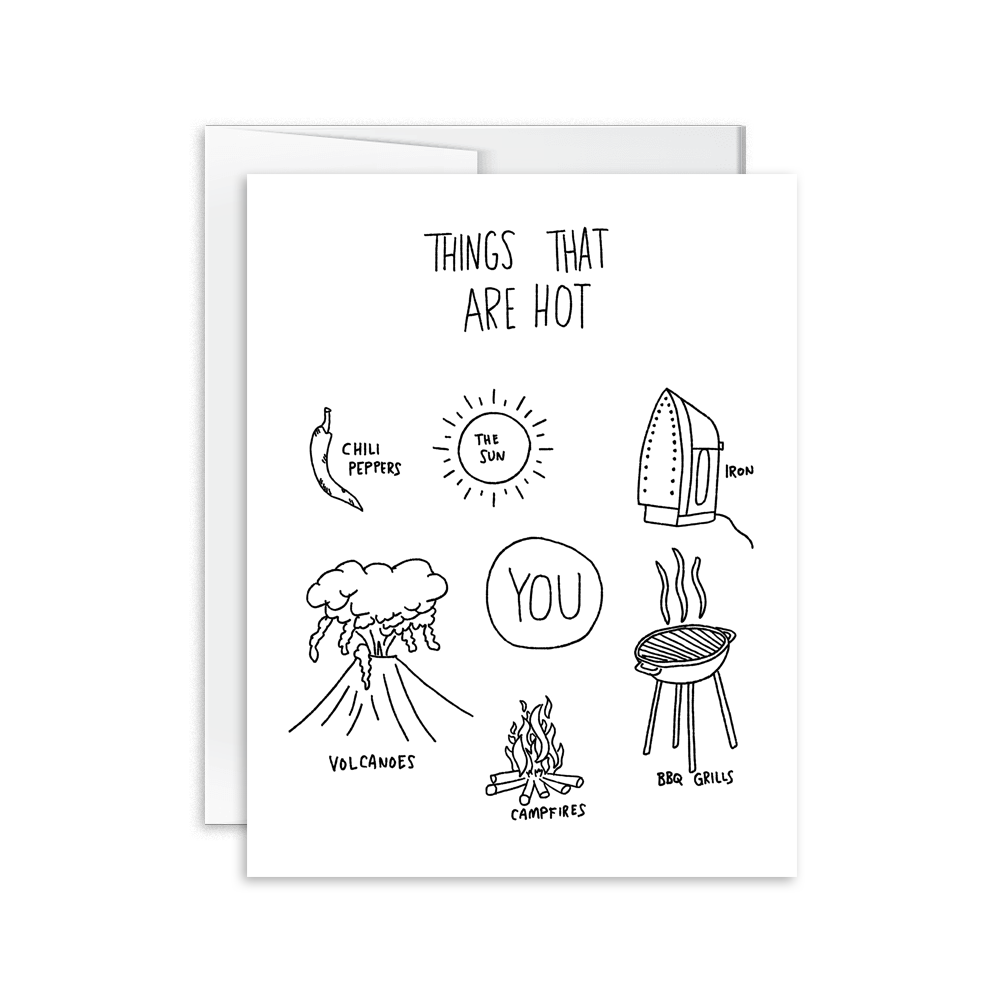 things that are hot funny greeting card