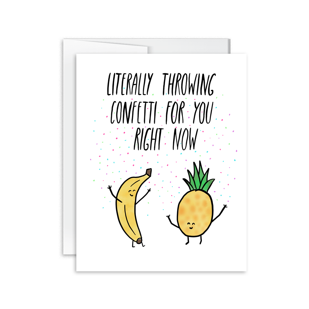 literally throwing confetti for you pineapple banana birthday card