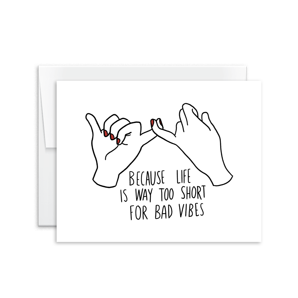 Lifes too short for bad vibes card hello happiness card co bad vibes greeting card single cards m4hsunfo