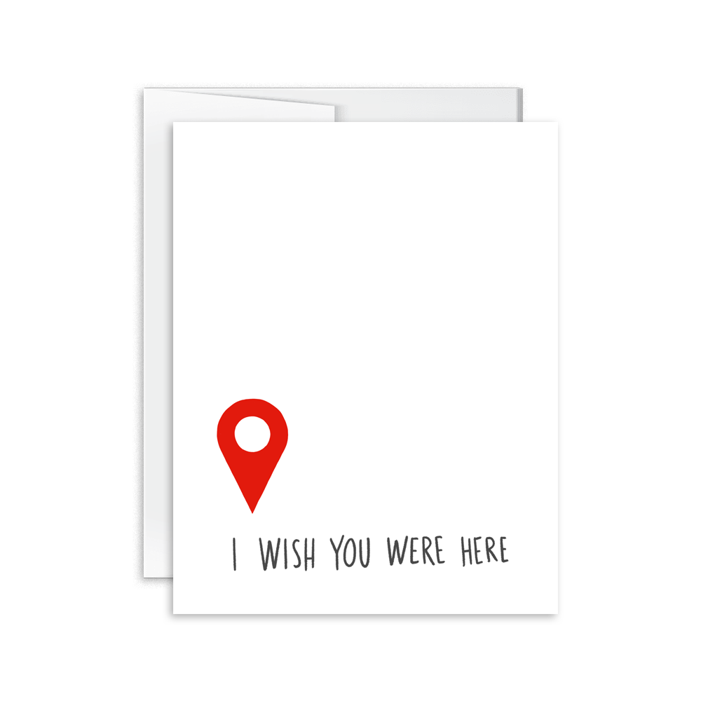 I Wish You Were Here greeting card