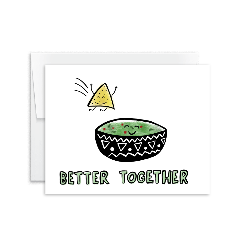 better together chips and guacamole greeting card