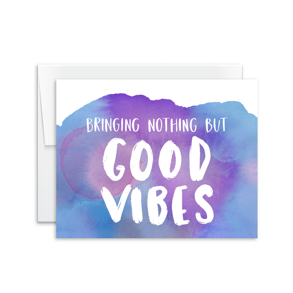 bringing nothing but good vibes greeting card