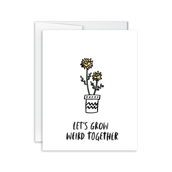 watercolor flower let's grow weird together greeting card for lovers