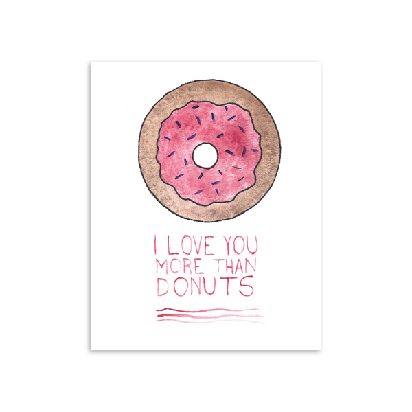 I Love You More Than Donuts 8x10 Art Print [product type] - Hello Happiness Card Co