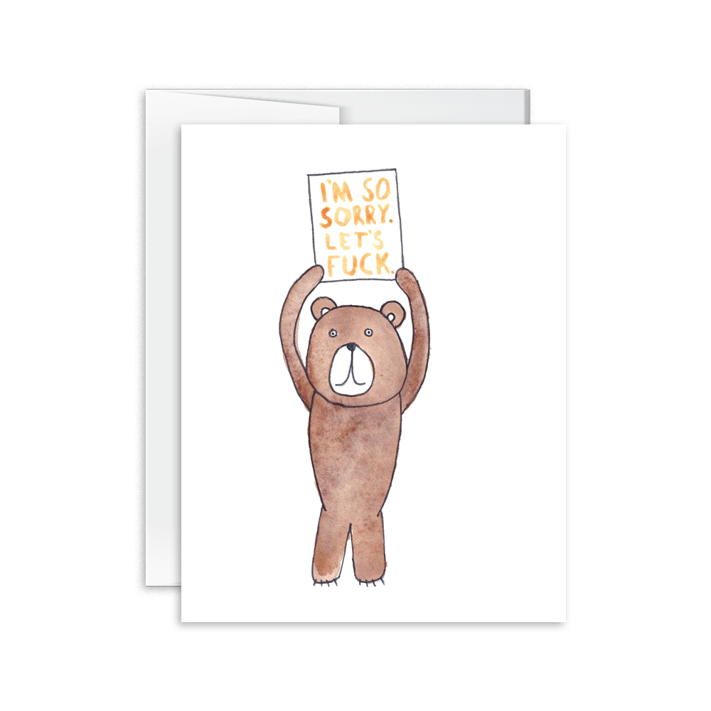 I'm So Sorry Let's Fuck Bear Card [product type] - Hello Happiness Card Co