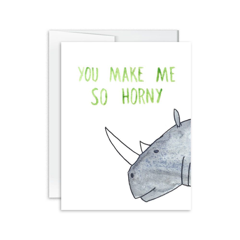 You Make Me So Horny Rhino Card [product type] - Hello Happiness Card Co