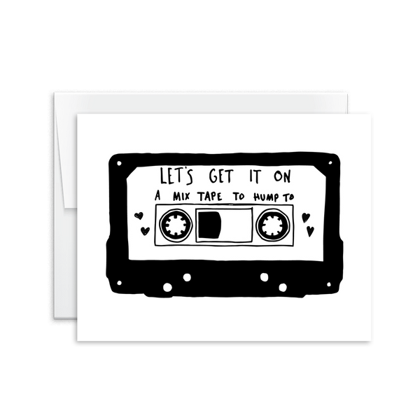Let's Get It On Mixtape to Hump To Card [product type] - Hello Happiness Card Co