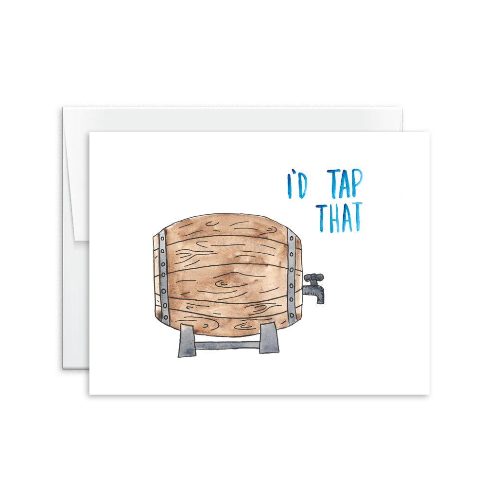 I'd Tap That Keg Card [product type] - Hello Happiness Card Co