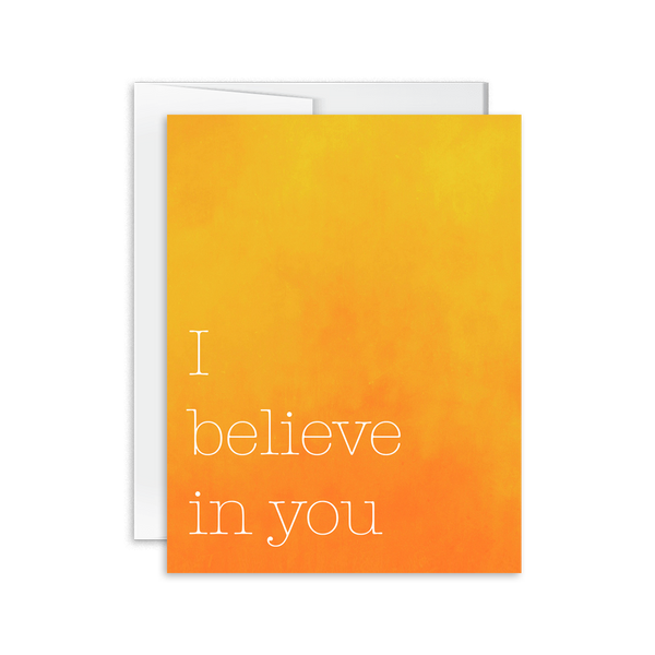 I Believe in You Card [product type] - Hello Happiness Card Co