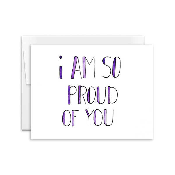 I Am So Proud of You Card [product type] - Hello Happiness Card Co