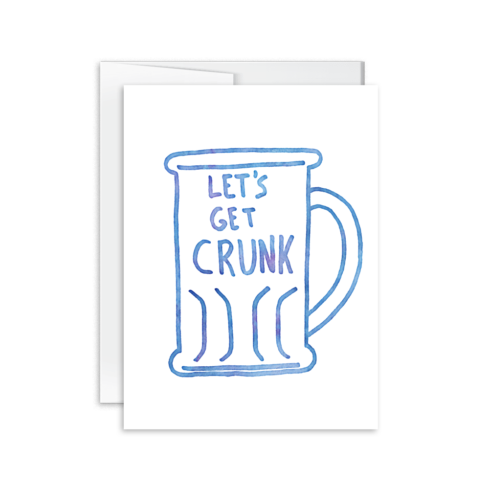 let's get crunk greeting card