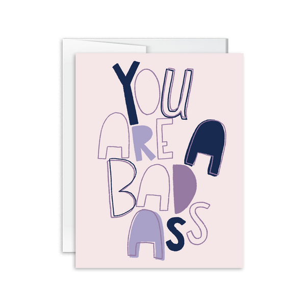 hand lettered you are a badass greeting card