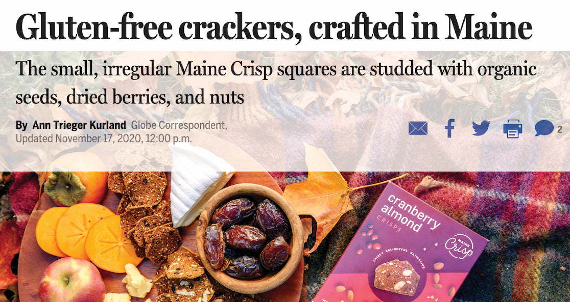 Maine Crisps Featured in Boston Globe Food & Dining