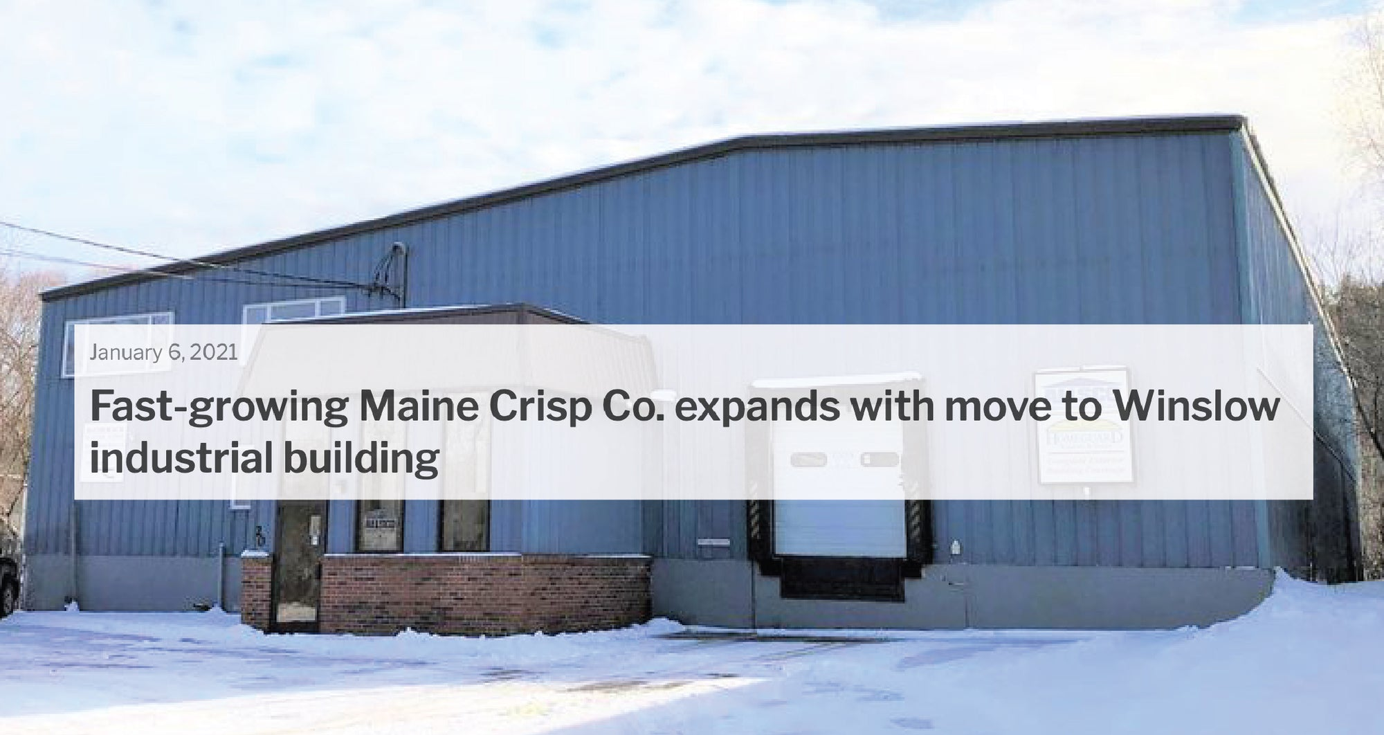 Fast-Growing Maine Crisp Co. Expands With Move to Winslow Industrial Building