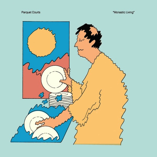 PARQUET COURTS - MONASTIC LIVING LP