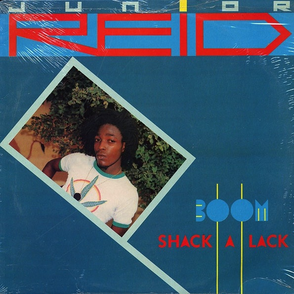 JR. REID - BOOM SHACK A LACK LP