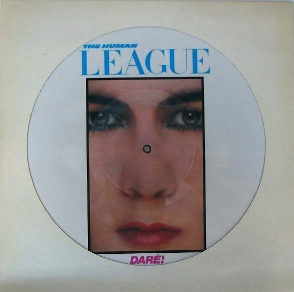 HUMAN LEAGUE - DARE LP (PICTURE DISC)