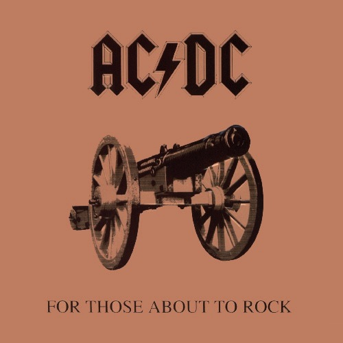 AC/DC - FOR THOSE ABOUT TO ROCK LP