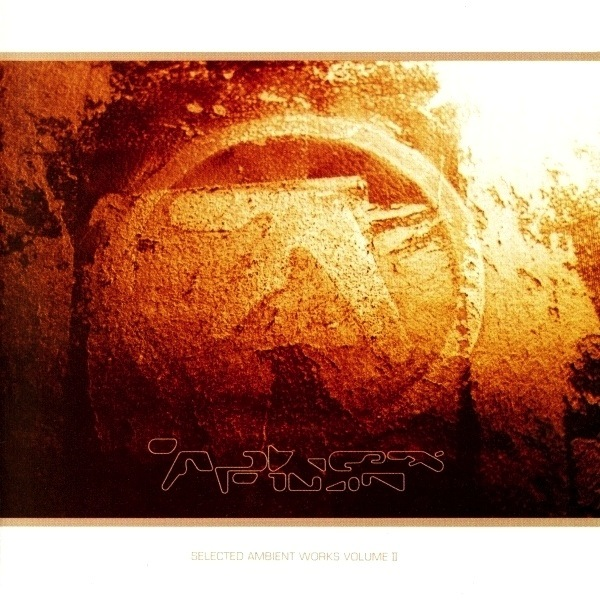 APHEX TWIN - SELECTED AMBIENT WORKS VOL. 2 3LP