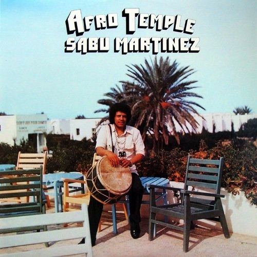 SABU MARTINEZ - AFRO TEMPLE LP