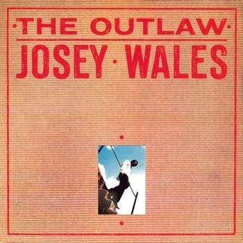 JOSEY WALES - THE OUTLAW LP
