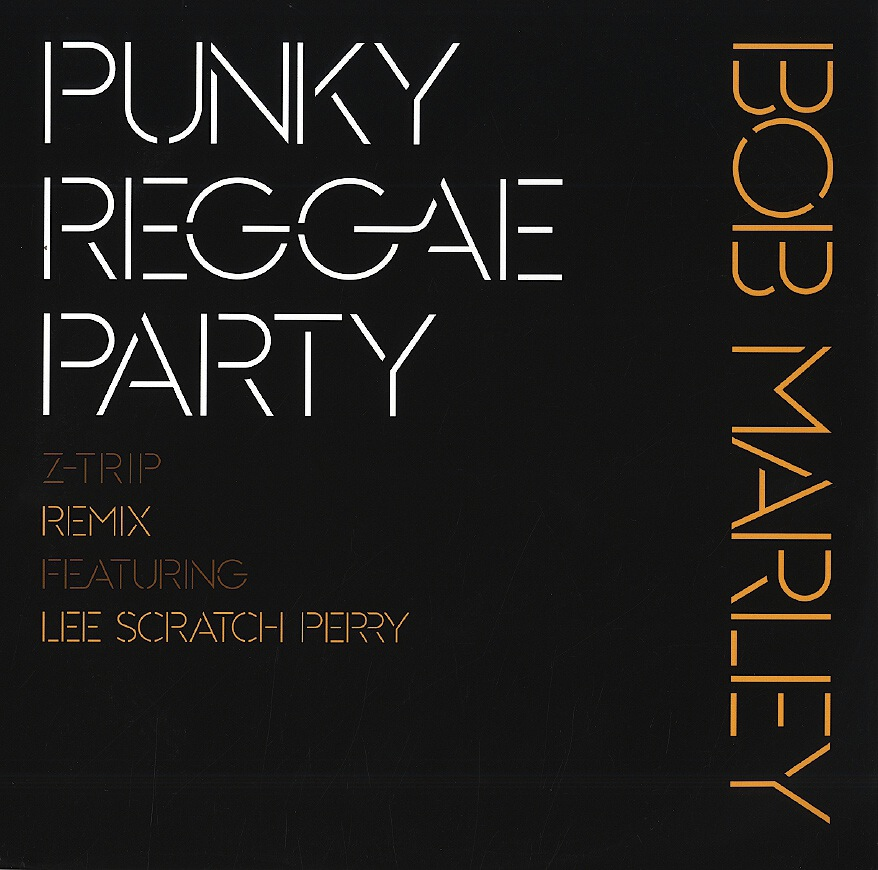 BOB MARLEY - PUNKY REGGAE PARTY (Z TRIP RMXFEAT LEE SCRATCH PERRY) SERATO CONTROL VINYL