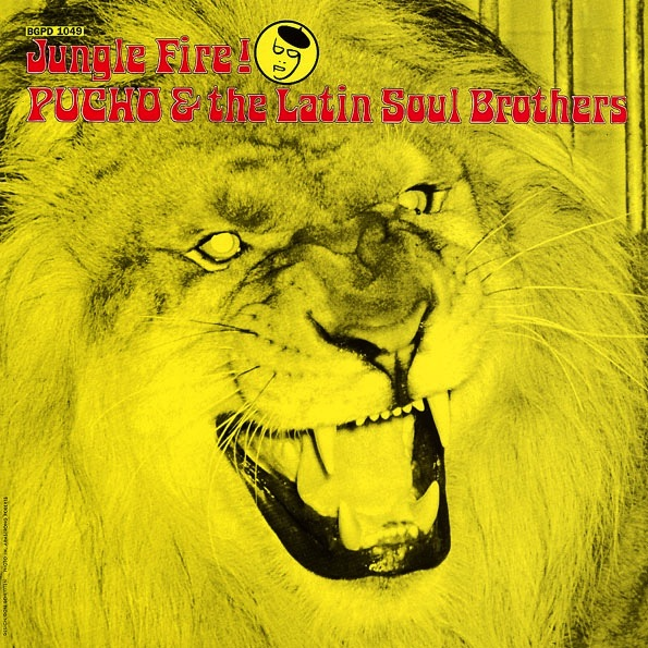 PUCHO & THE LATIN SOUL BROTHERS - JUNGLE FIRE LP