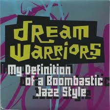 "DREAM WARRIORS - MY DEFINITION OF A BOOM BASTIC 7"" [BLK2017]"