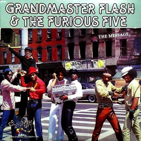 GRANDMASTER FLASH & THE FURIOUS FIVE - THE MESSAGE LP