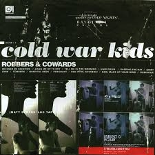 COLD WAR KIDS - ROBBERS & COWARDS (180 GRAM) LP