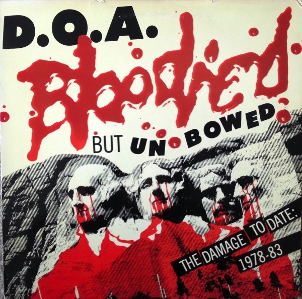 D.O.A. - BLOODIED BUT UNBOWED LP