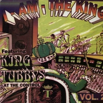 KING TUBBY - I AM THE KING PART 2 LP