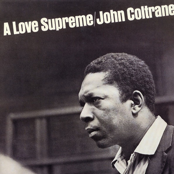 JOHN COLTRANE - A LOVE SUPREME LP (180G)