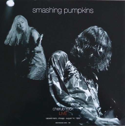 SMASHING PUMPKINS - CHERUB ROCK: LIVE CABARET METRO, CHICAGO AUGUST 14, 1993 2LP