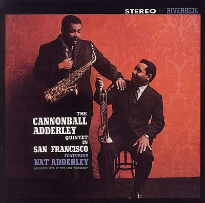 CANNONBALL ADDERLEY QUINTENT - IN SAN FRANCISCO LP