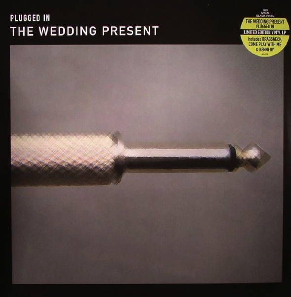 THE WEDDING PRESENT - PLUGGED IN (180 GRAM)